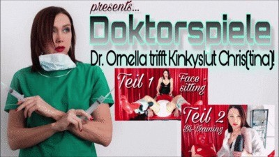 Dr. Ornella meets Kinkyslut Chris(tina) - Part 1 & 2!
