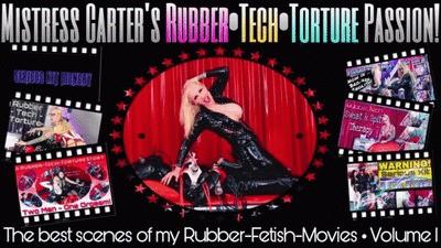 Mistress Carter´s Rubber Tech Torture Passion!