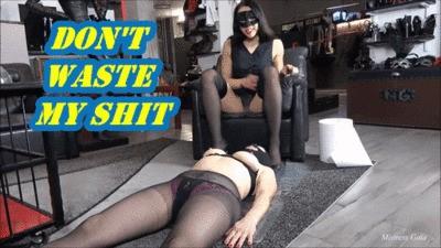 MISTRESS GAIA - DON'T WASTE MY SHIT - HD