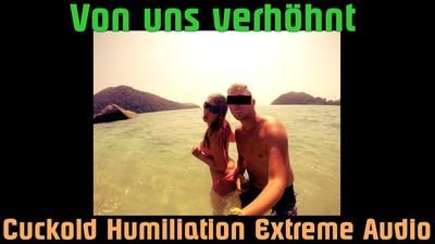 Cuckold Humiliation Extreme Audio