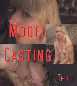 Modelcasting part 1
