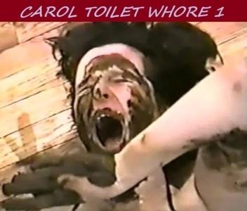 Carol Toilet Whore 1.